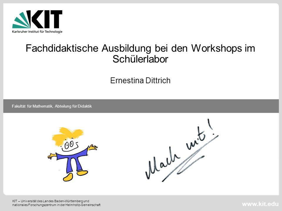 Fachdidaktische Ausbildung bei den Workshops im Schülerlabor