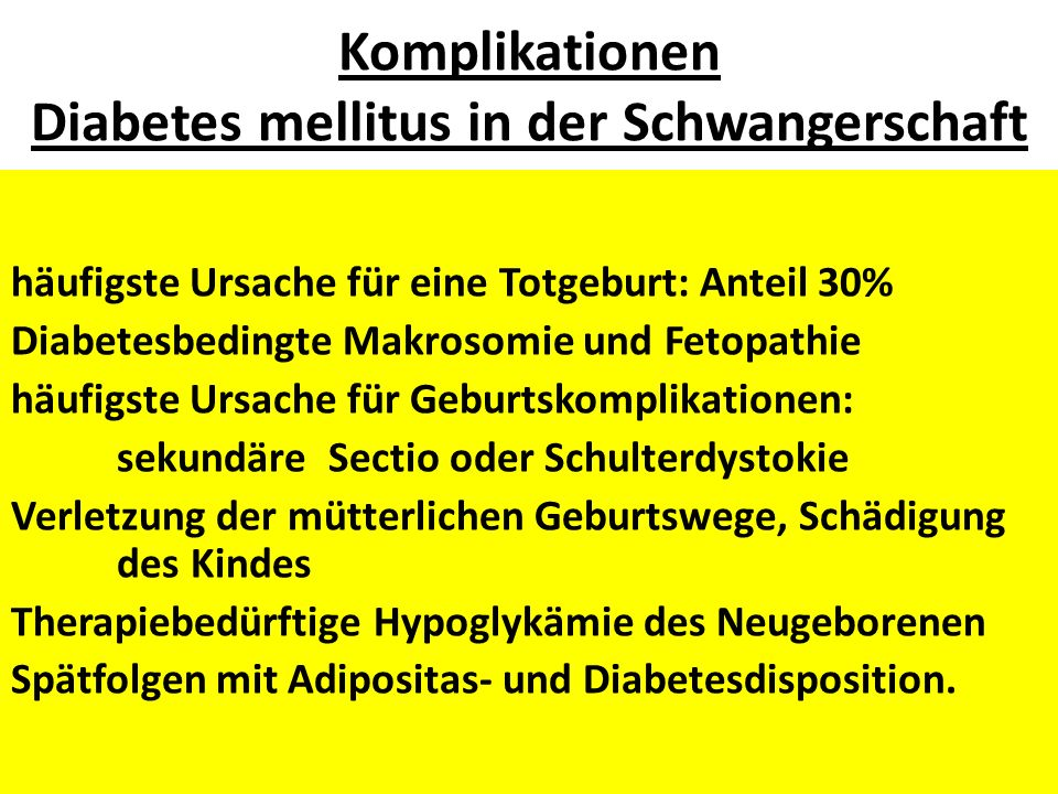 Komplikationen Diabetes mellitus in der Schwangerschaft