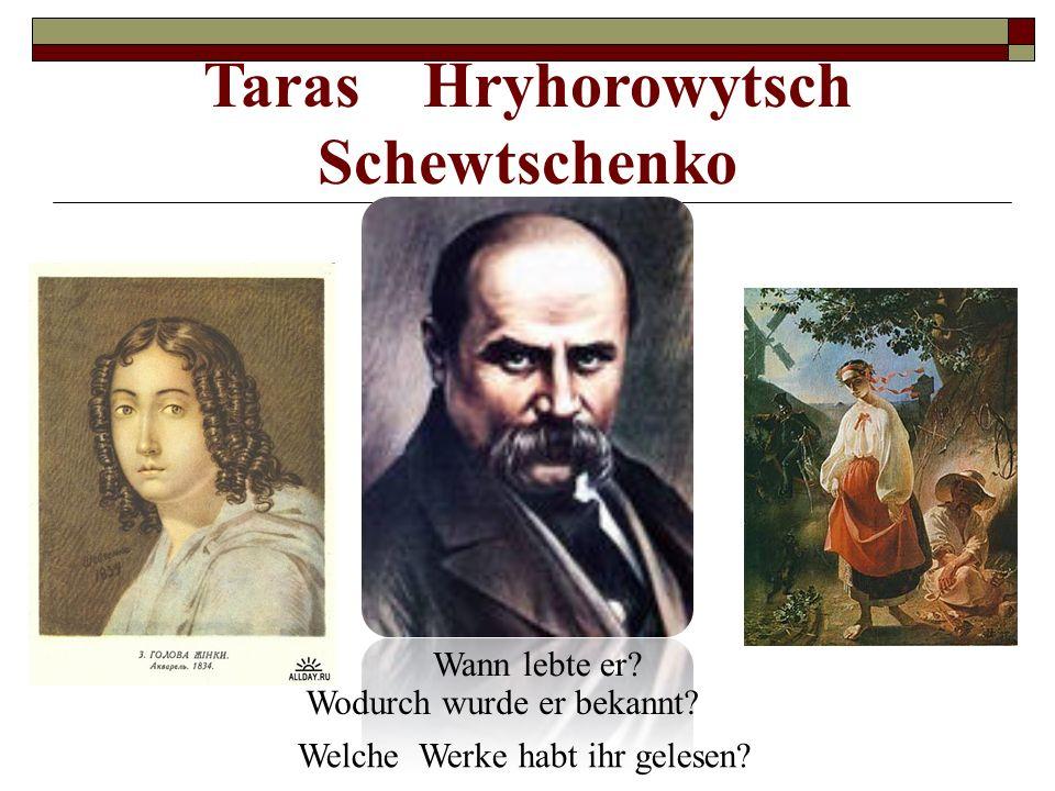 Taras Hryhorowytsch Schewtschenko