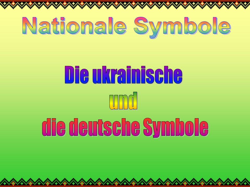 Nationale Symbole Die ukrainische und die deutsche Symbole