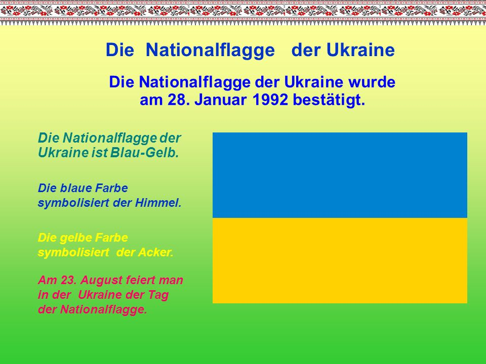 Die Nationalflagge der Ukraine