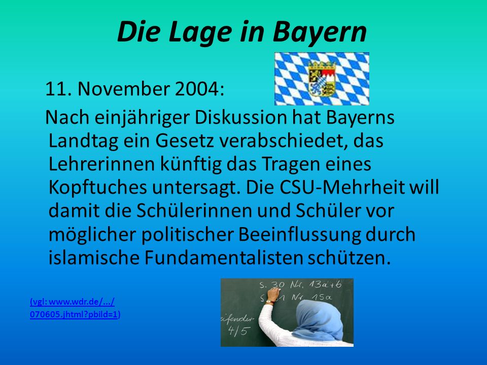 Die Lage in Bayern 11. November 2004: