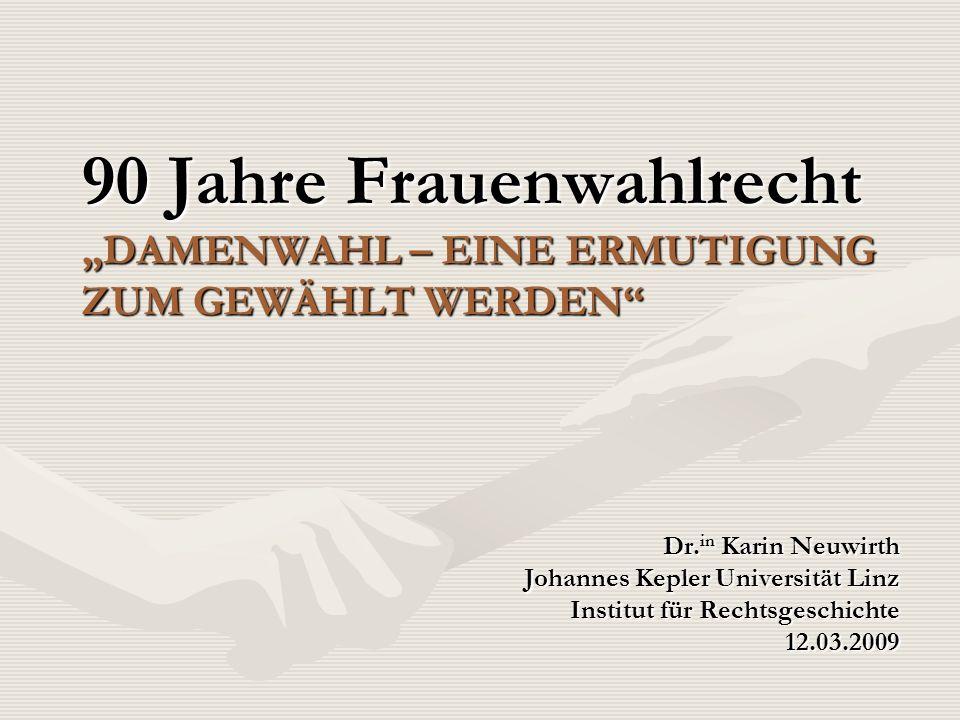 """90 Jahre Frauenwahlrecht """"DAMENWAHL – EINE ERMUTIGUNG ZUM GEWÄHLT WERDEN"""