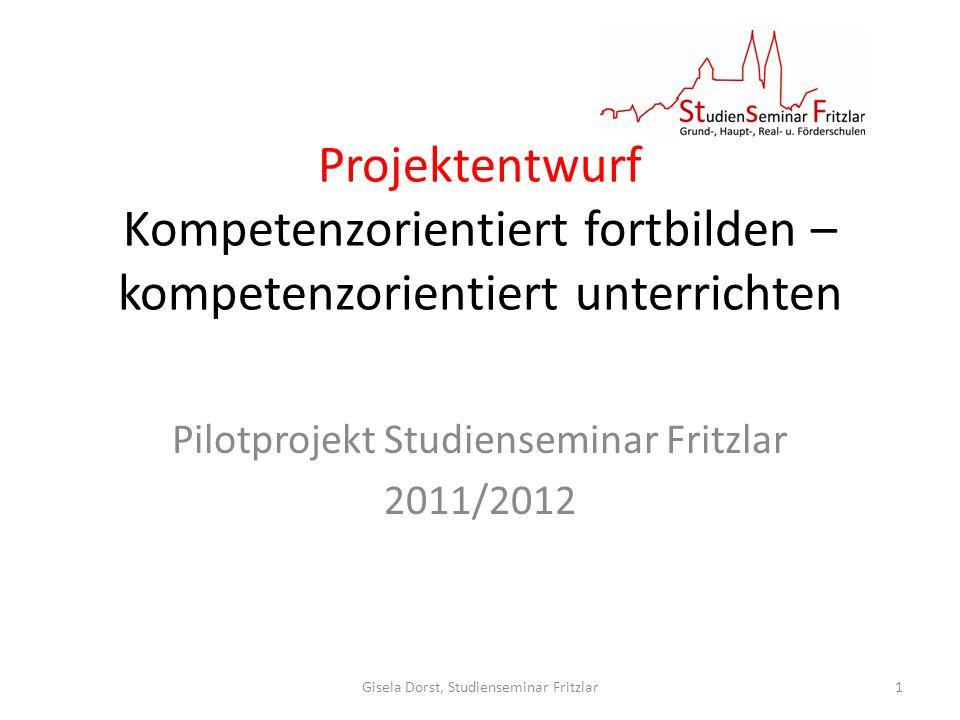 Pilotprojekt Studienseminar Fritzlar 2011/2012