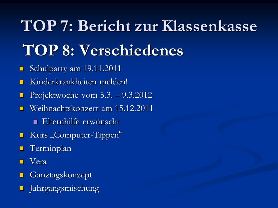 TOP 7: Bericht zur Klassenkasse