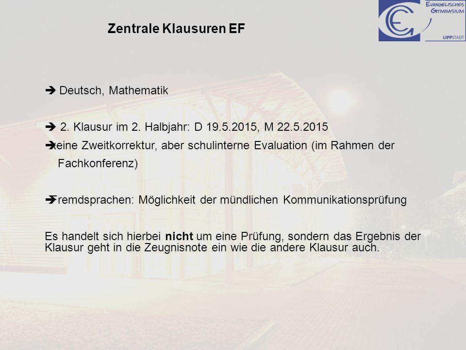 Zentrale Klausuren EF  Deutsch, Mathematik