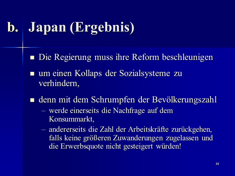 Japan (Ergebnis) Die Regierung muss ihre Reform beschleunigen