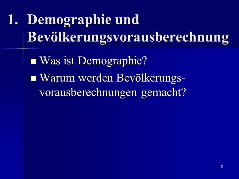 Demographie und Bevölkerungsvorausberechnung
