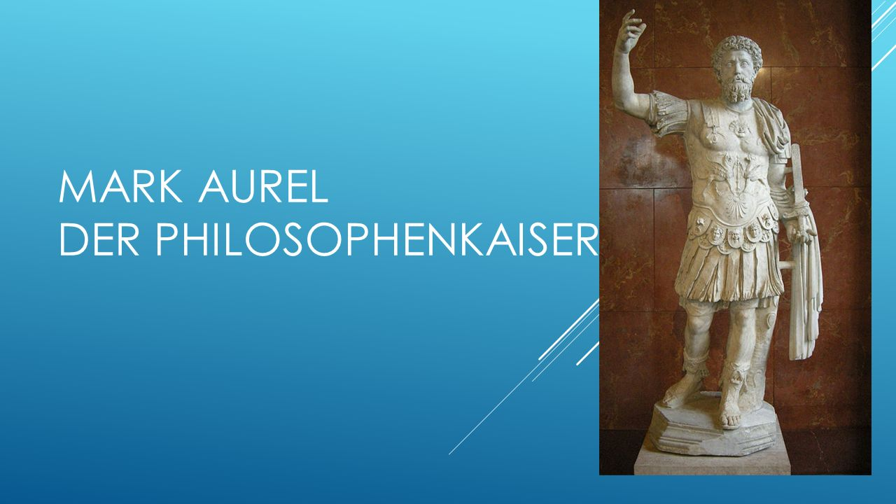 Mark Aurel der Philosophenkaiser