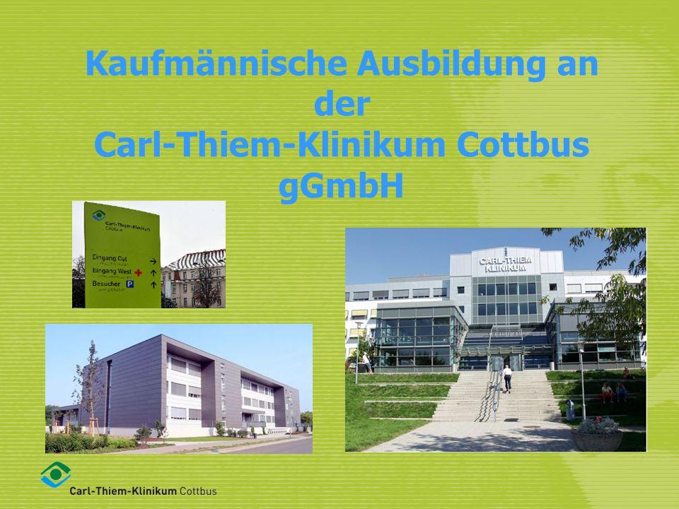 Kaufmännische Ausbildung an der Carl-Thiem-Klinikum Cottbus gGmbH