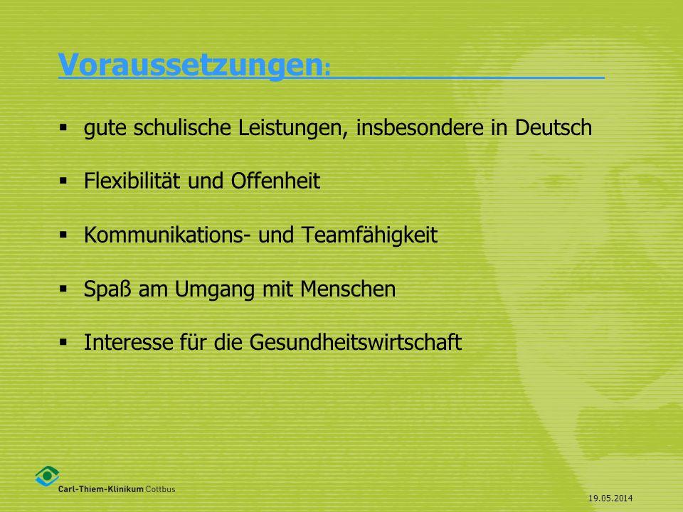 Voraussetzungen: gute schulische Leistungen, insbesondere in Deutsch