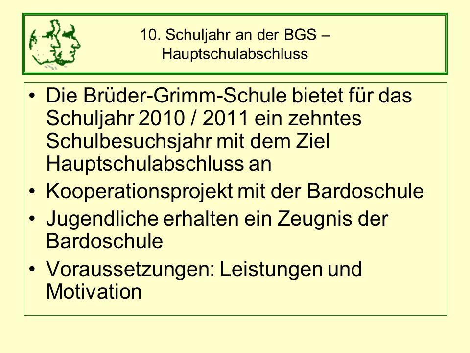 10. Schuljahr an der BGS – Hauptschulabschluss