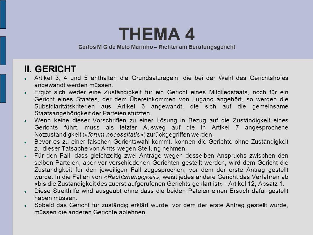 THEMA 4 Carlos M G de Melo Marinho – Richter am Berufungsgericht