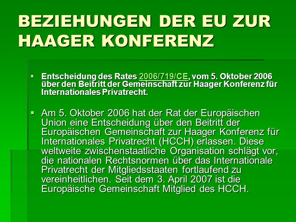 BEZIEHUNGEN DER EU ZUR HAAGER KONFERENZ