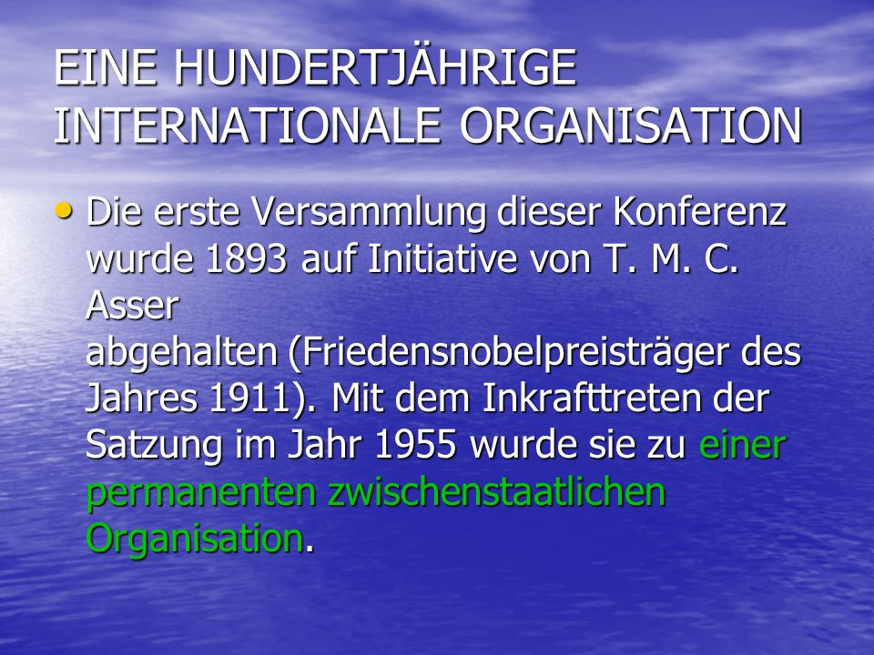 EINE HUNDERTJÄHRIGE INTERNATIONALE ORGANISATION
