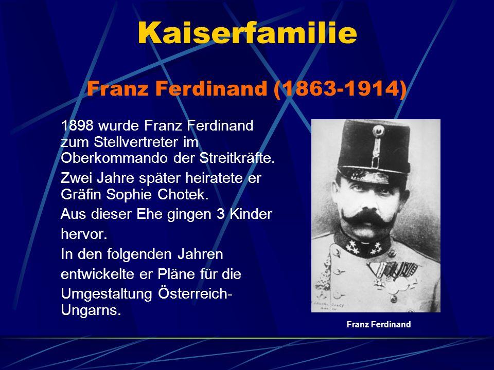 Kaiserfamilie Franz Ferdinand (1863-1914)