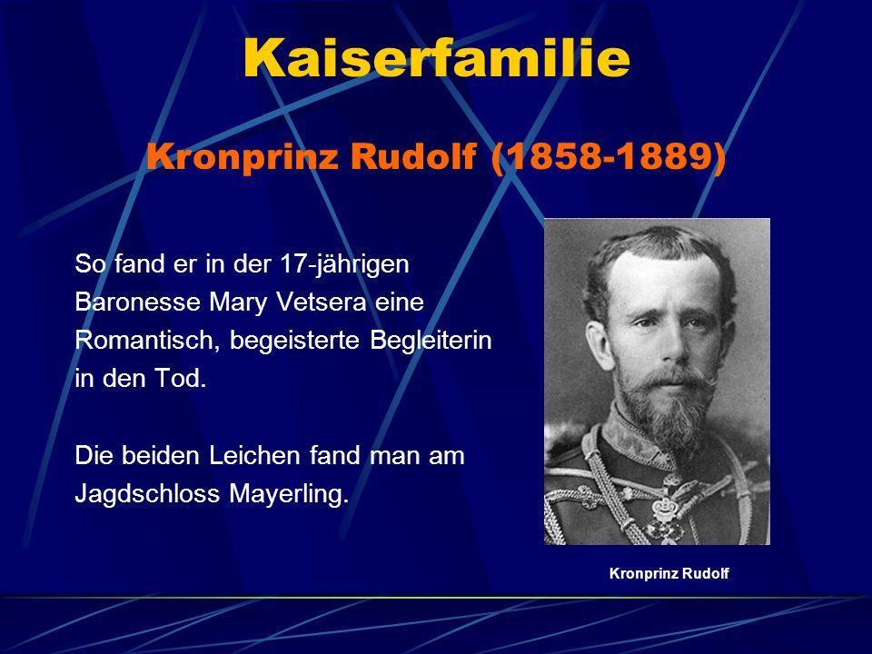 Kaiserfamilie Kronprinz Rudolf (1858-1889)