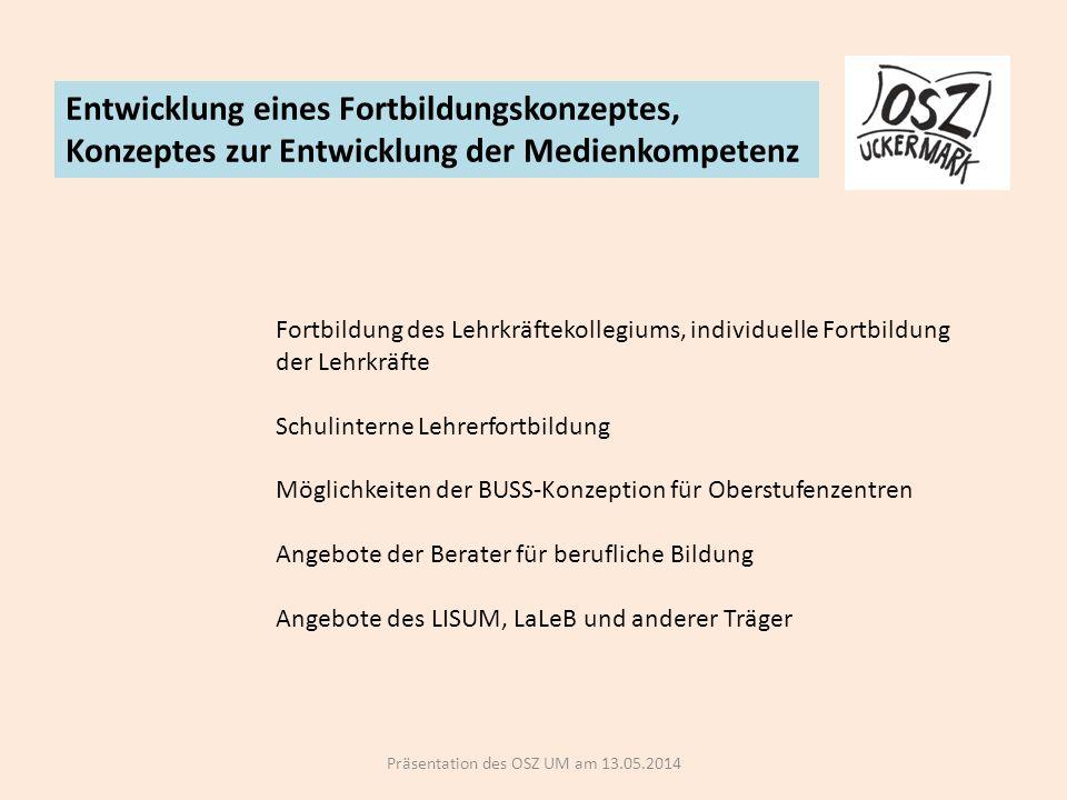 Präsentation des OSZ UM am 13.05.2014