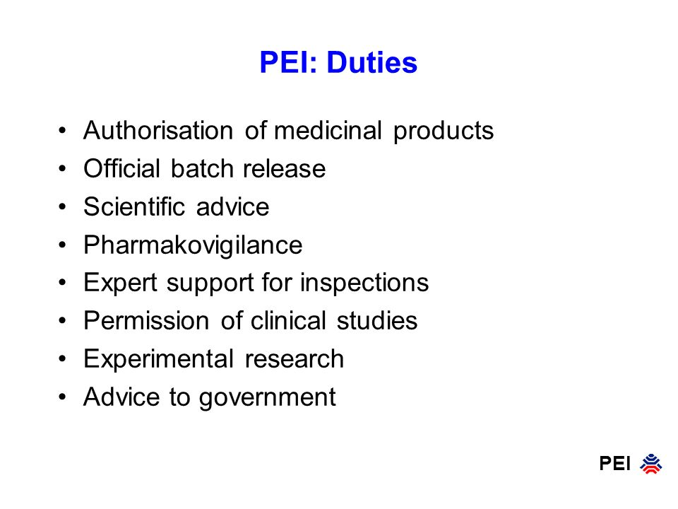 PEI: Duties Authorisation of medicinal products Official batch release