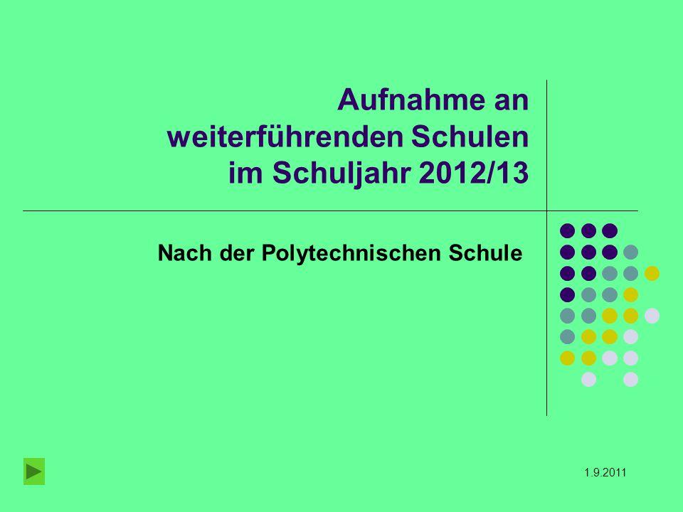 Aufnahme an weiterführenden Schulen im Schuljahr 2012/13