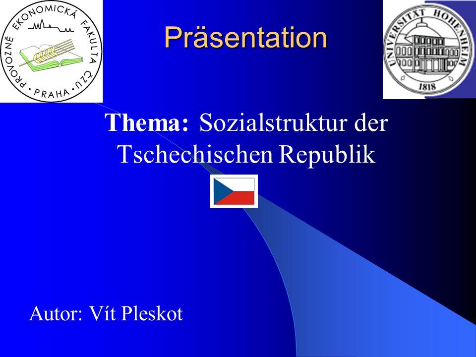 Thema: Sozialstruktur der Tschechischen Republik