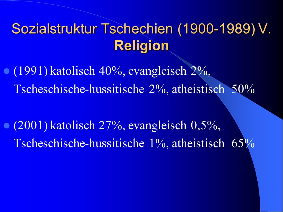 Sozialstruktur Tschechien (1900-1989) V. Religion