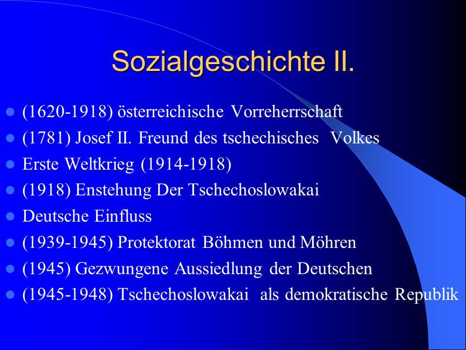 Sozialgeschichte II. (1620-1918) österreichische Vorreherrschaft