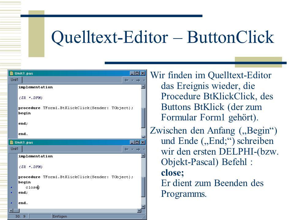Quelltext-Editor – ButtonClick