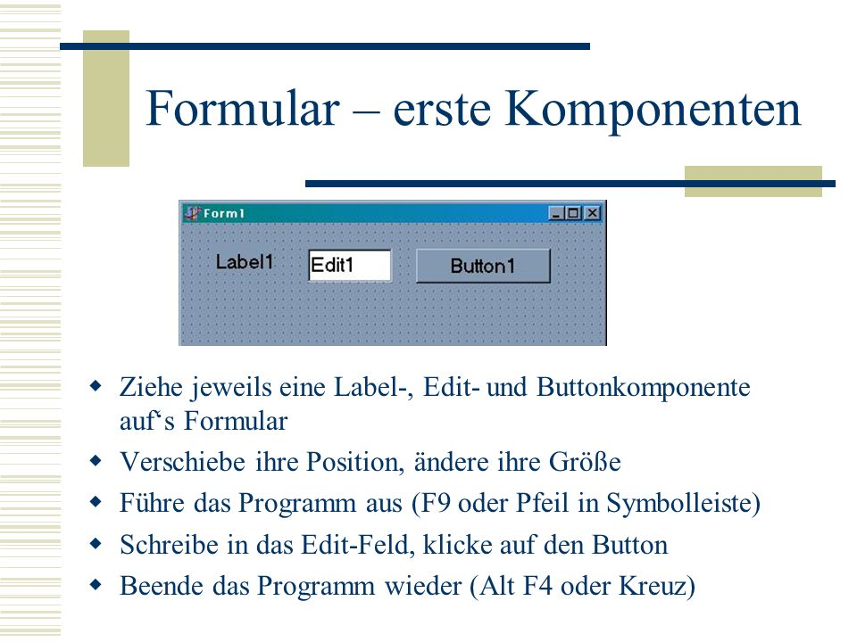 Formular – erste Komponenten