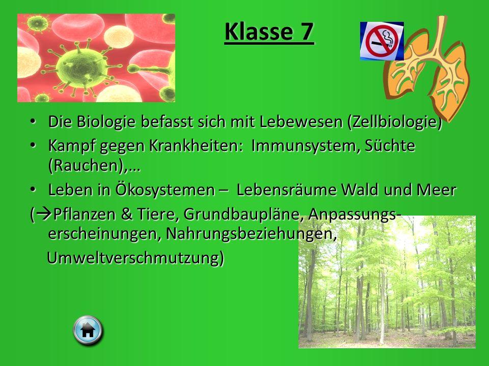 Klasse 7 Die Biologie befasst sich mit Lebewesen (Zellbiologie)