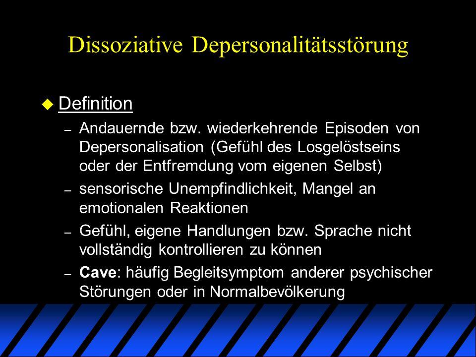 Dissoziative Depersonalitätsstörung