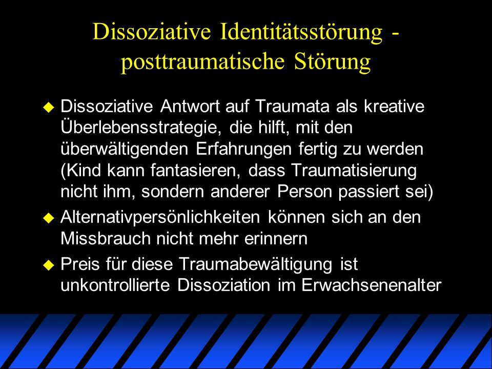 Dissoziative Identitätsstörung - posttraumatische Störung