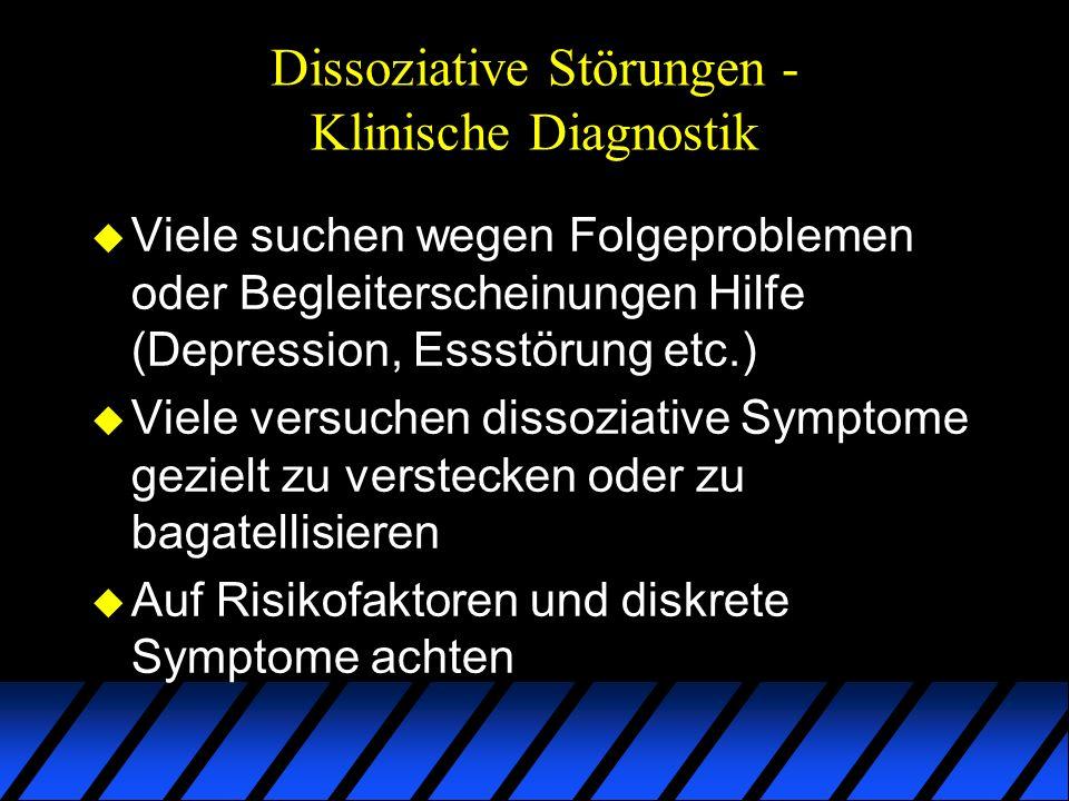 Dissoziative Störungen - Klinische Diagnostik