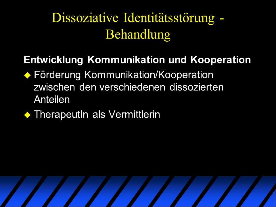 Dissoziative Identitätsstörung - Behandlung