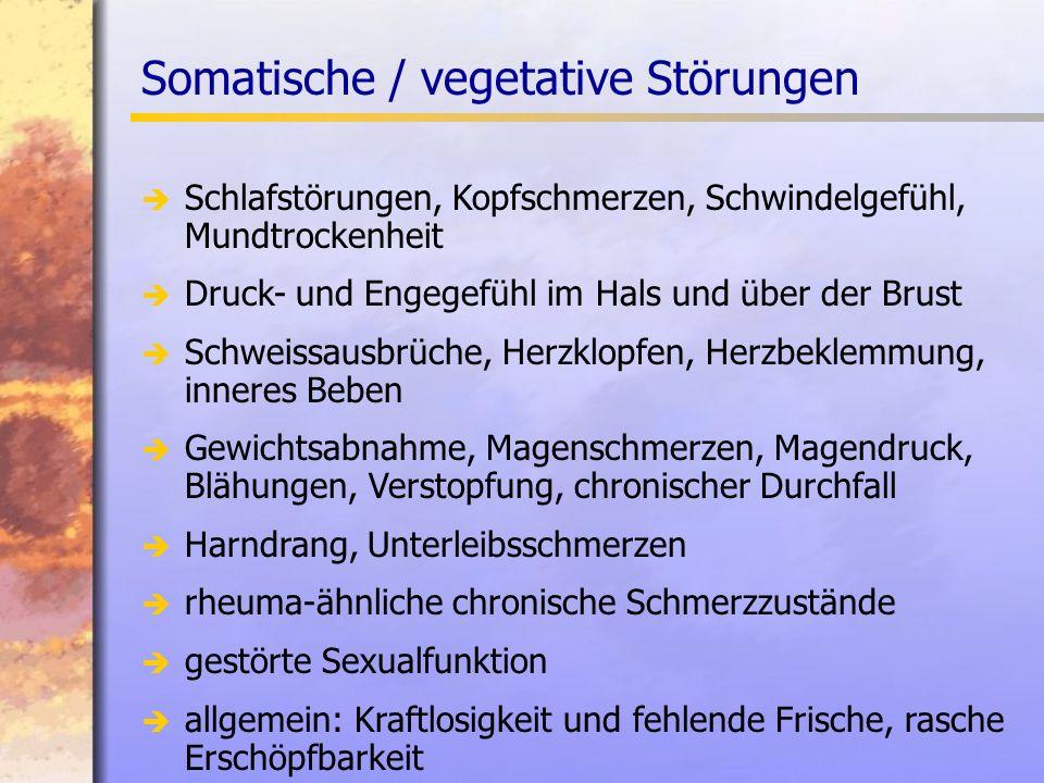 Somatische / vegetative Störungen