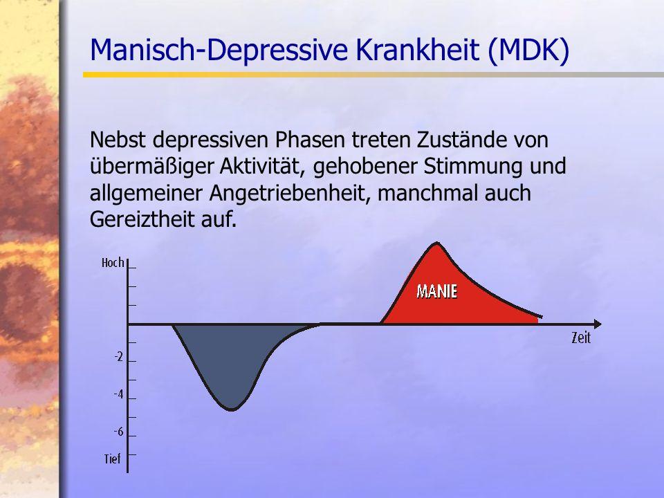 Manisch-Depressive Krankheit (MDK)
