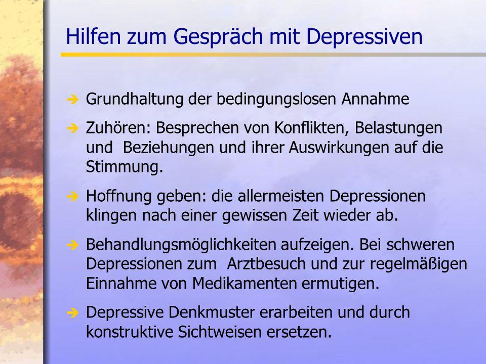 Hilfen zum Gespräch mit Depressiven