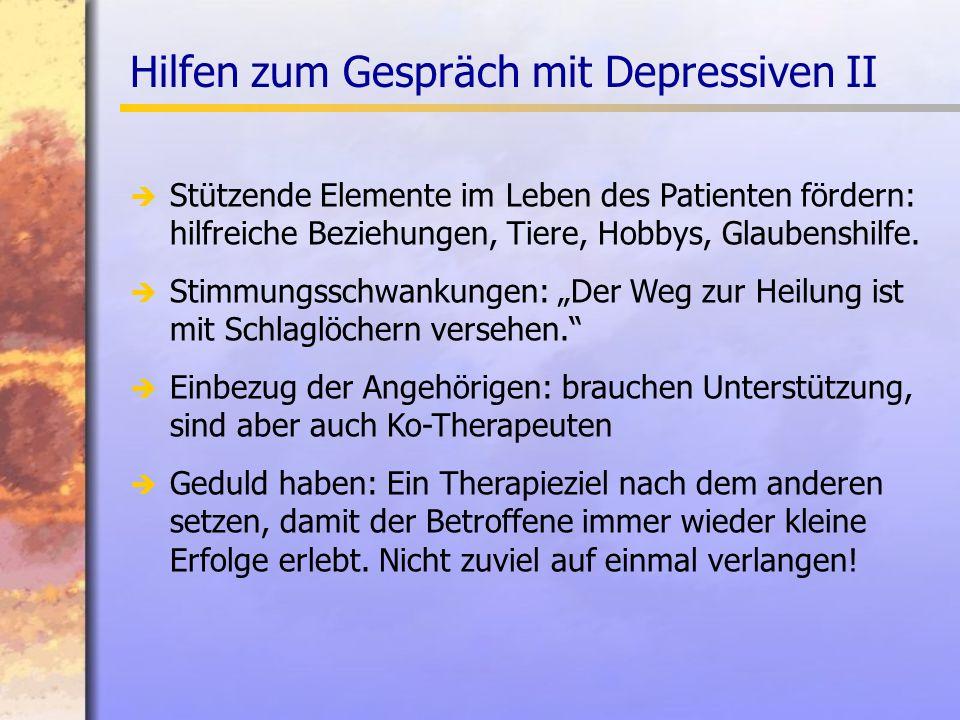 Hilfen zum Gespräch mit Depressiven II