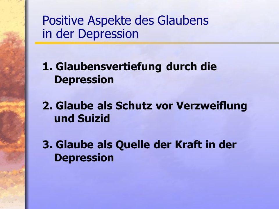 Positive Aspekte des Glaubens in der Depression