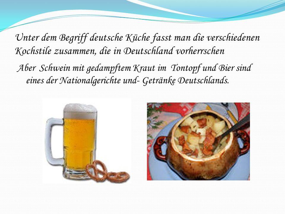 Unter dem Begriff deutsche Küche fasst man die verschiedenen Kochstile zusammen, die in Deutschland vorherrschen
