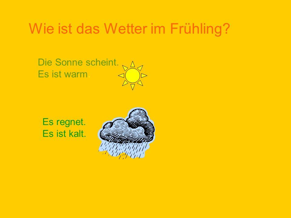 Wie ist das Wetter im Frühling