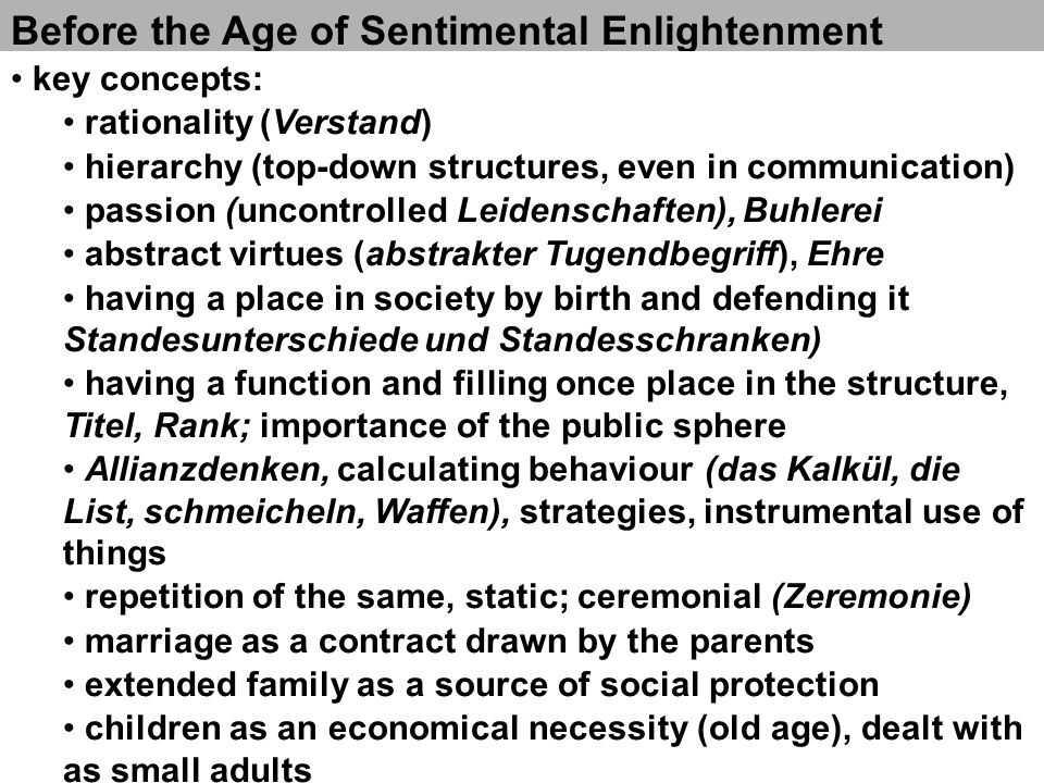 Before the Age of Sentimental Enlightenment