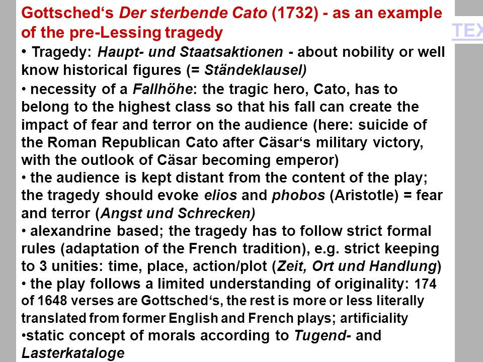 Gottsched's Der sterbende Cato (1732) - as an example of the pre-Lessing tragedy