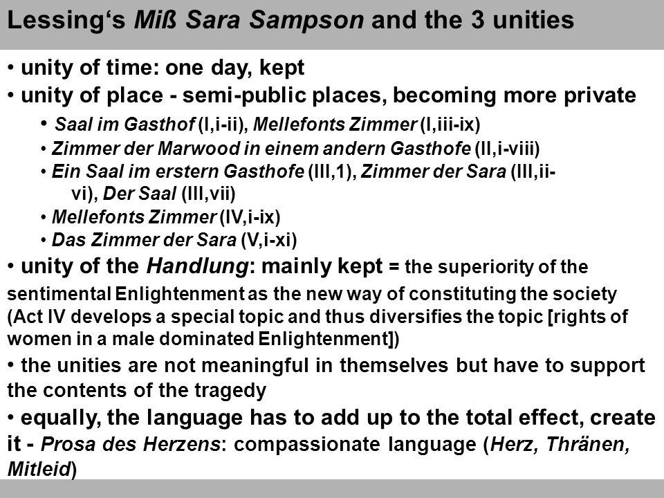 Lessing's Miß Sara Sampson and the 3 unities