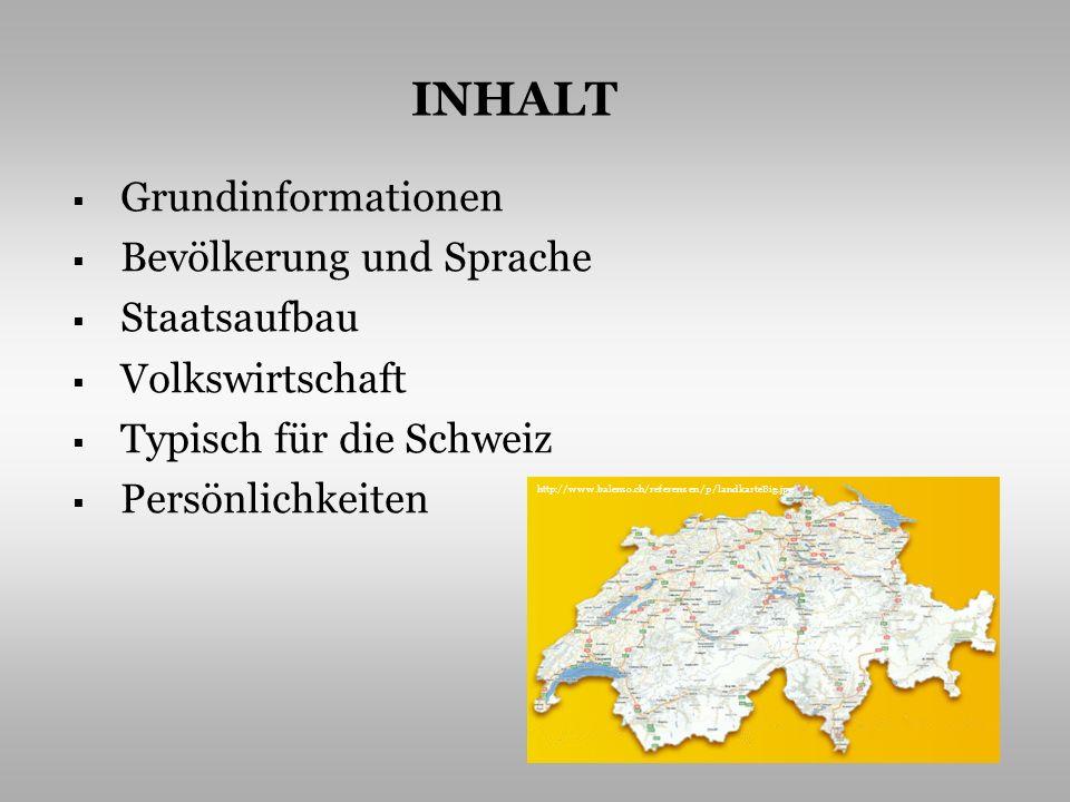 INHALT Grundinformationen Bevölkerung und Sprache Staatsaufbau