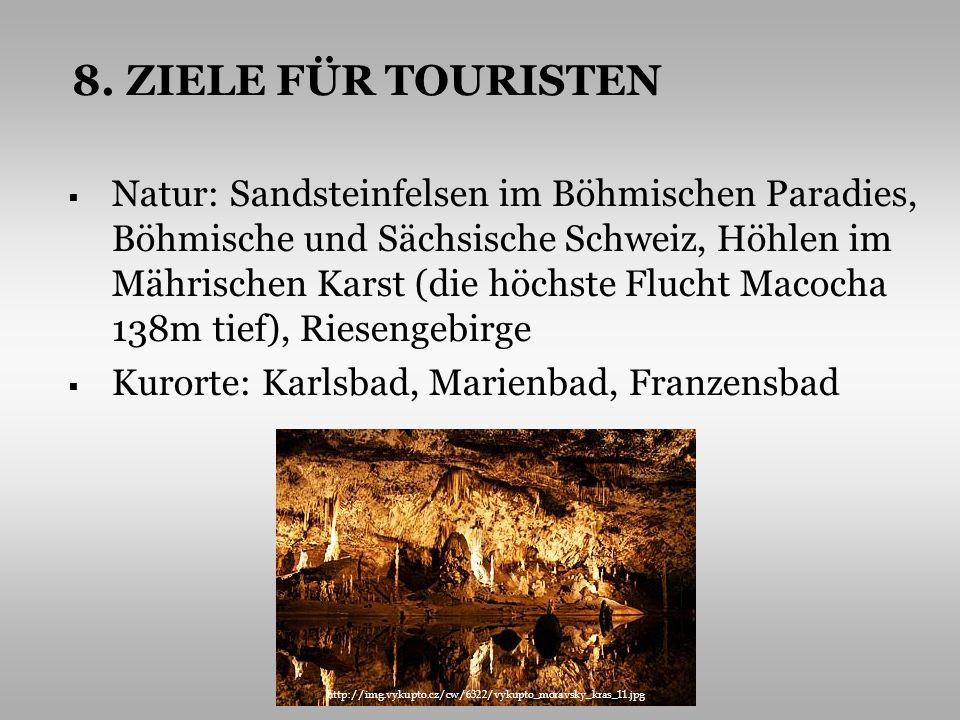 8. ZIELE FÜR TOURISTEN