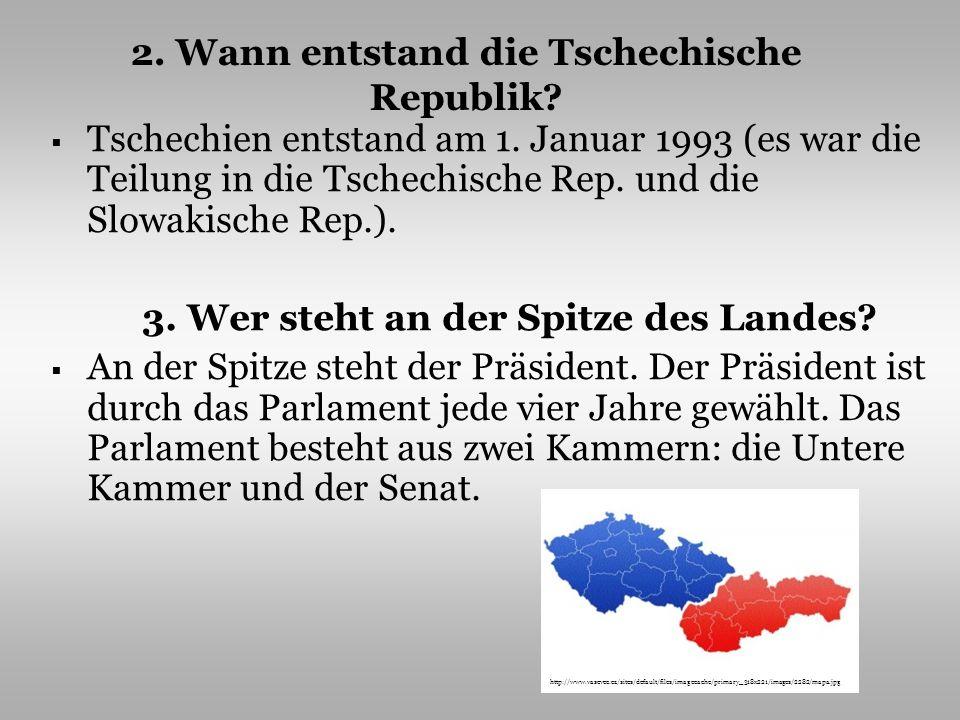 2. Wann entstand die Tschechische Republik