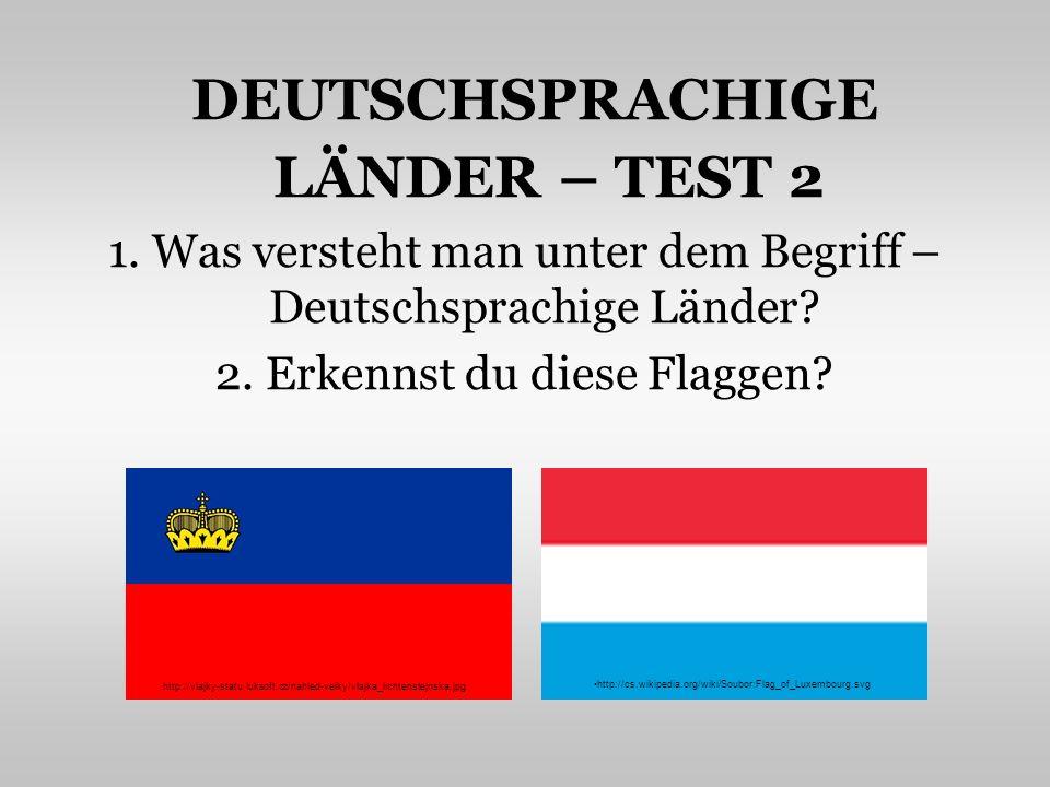 DEUTSCHSPRACHIGE LÄNDER – TEST 2