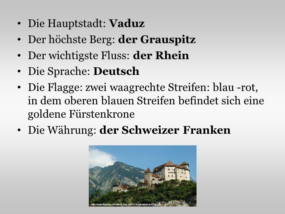 Der höchste Berg: der Grauspitz Der wichtigste Fluss: der Rhein