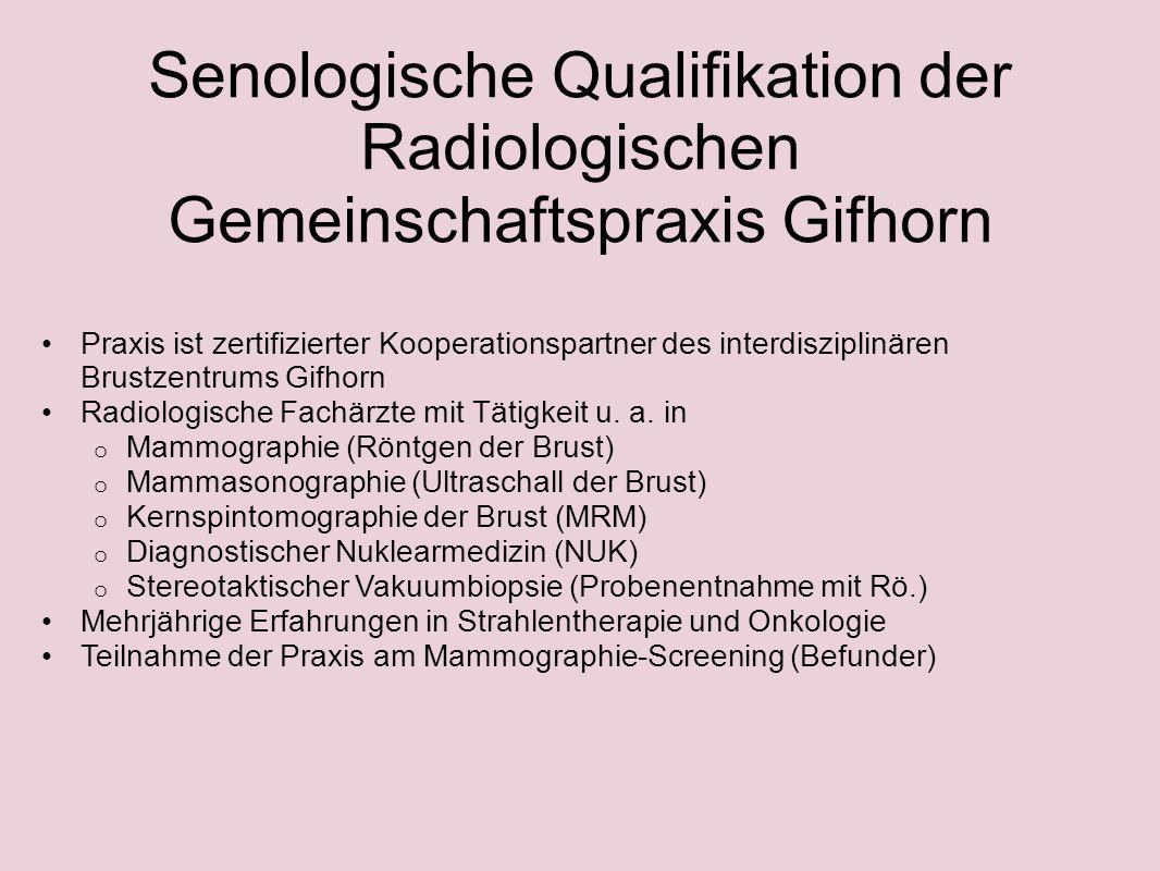 Senologische Qualifikation der Radiologischen Gemeinschaftspraxis Gifhorn